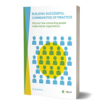 Building Successful Communities of Practice